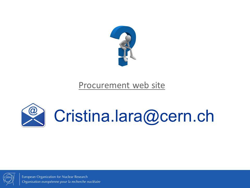 Procurement web site Cristina.lara@cern.ch