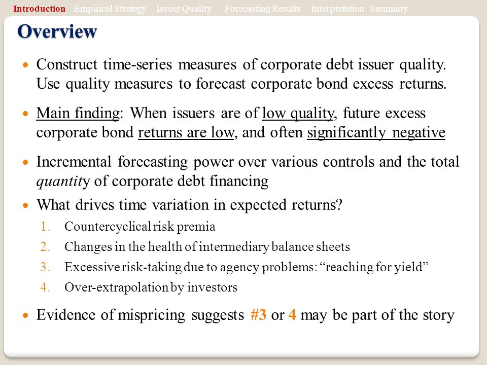 Overview Construct time-series measures of corporate debt issuer quality.