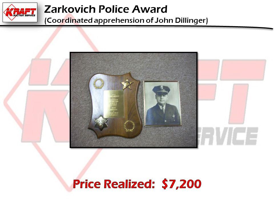 Zarkovich Police Award (Coordinated apprehension of John Dillinger)