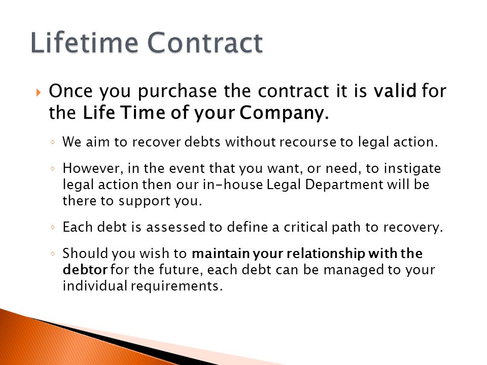 Once you purchase the contract it is valid for the Life Time of your Company.