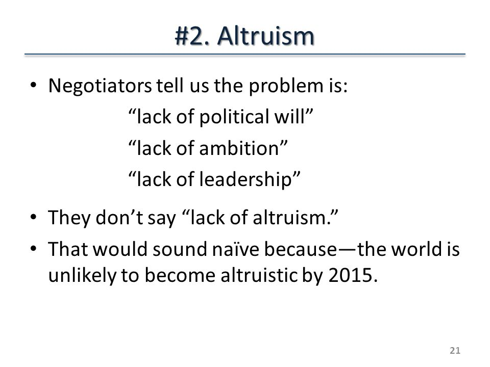How well does altruism work.If the United States leads, China will follow.