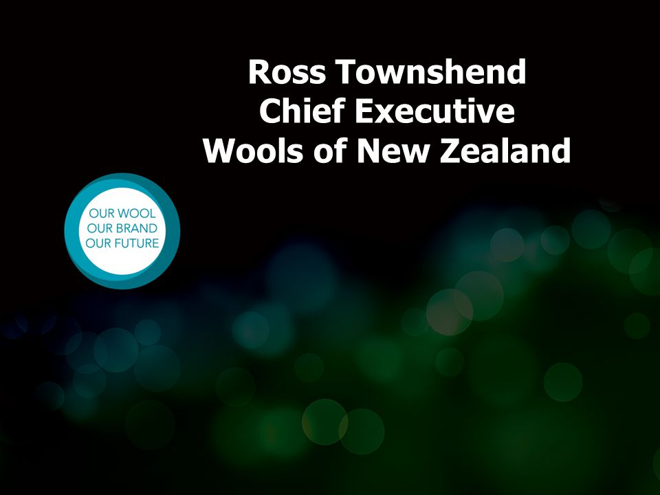 Ross Townshend Chief Executive Wools of New Zealand