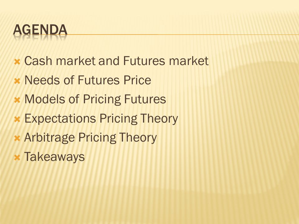 Cash Market A market that commodities are traded for immediate delivery Price is current price (Spot Price - S 0 ) Futures Market A market that commodities are traded for future delivery Delivery date is in the future (Settlement date ) Price is future price at the time of delivery (Futures Price – F T)
