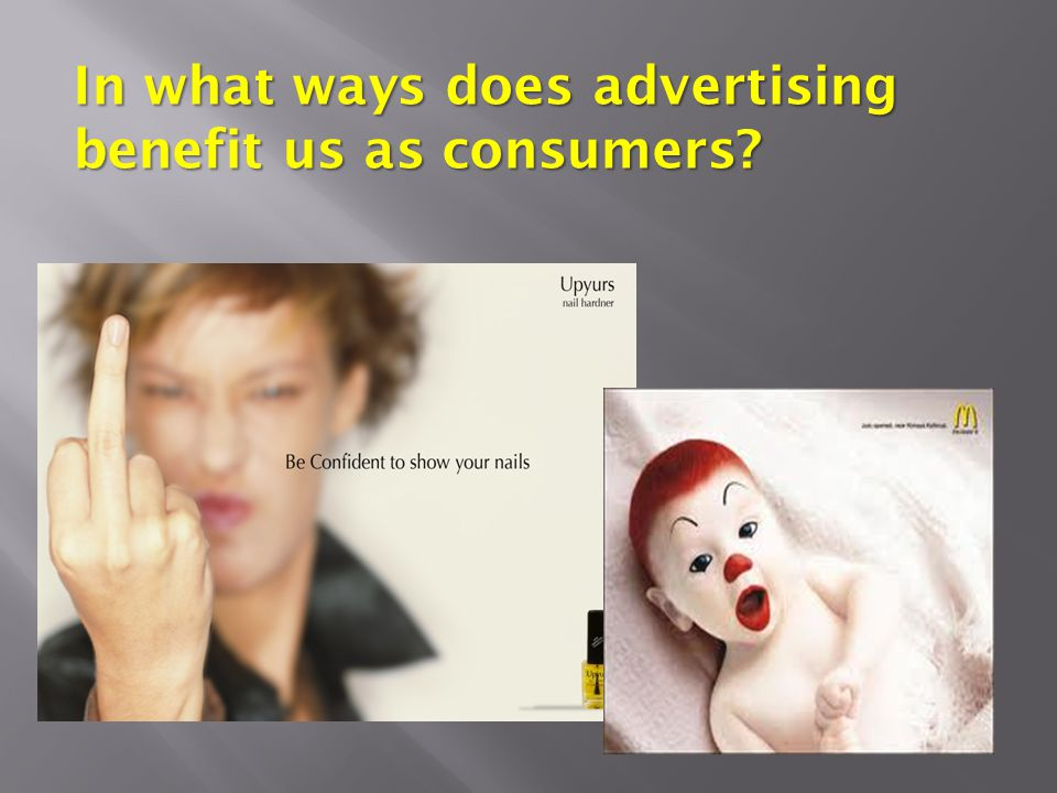 In what ways does advertising benefit us as consumers?