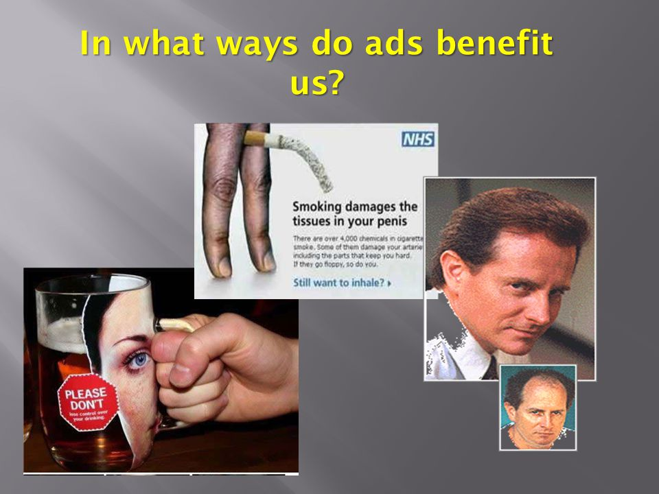 In what ways do ads benefit us?