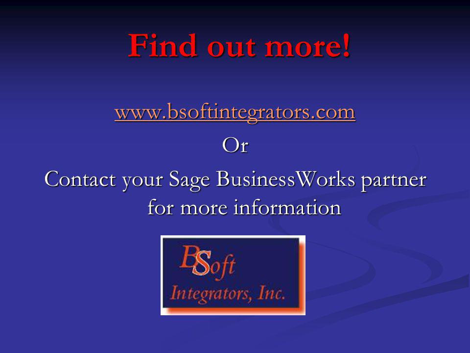Find out more! wwww wwww wwww.... bbbb ssss oooo ffff tttt iiii nnnn tttt eeee gggg rrrr aaaa tttt oooo rrrr ssss.... cccc oooo mmmmOr Contact your Sa