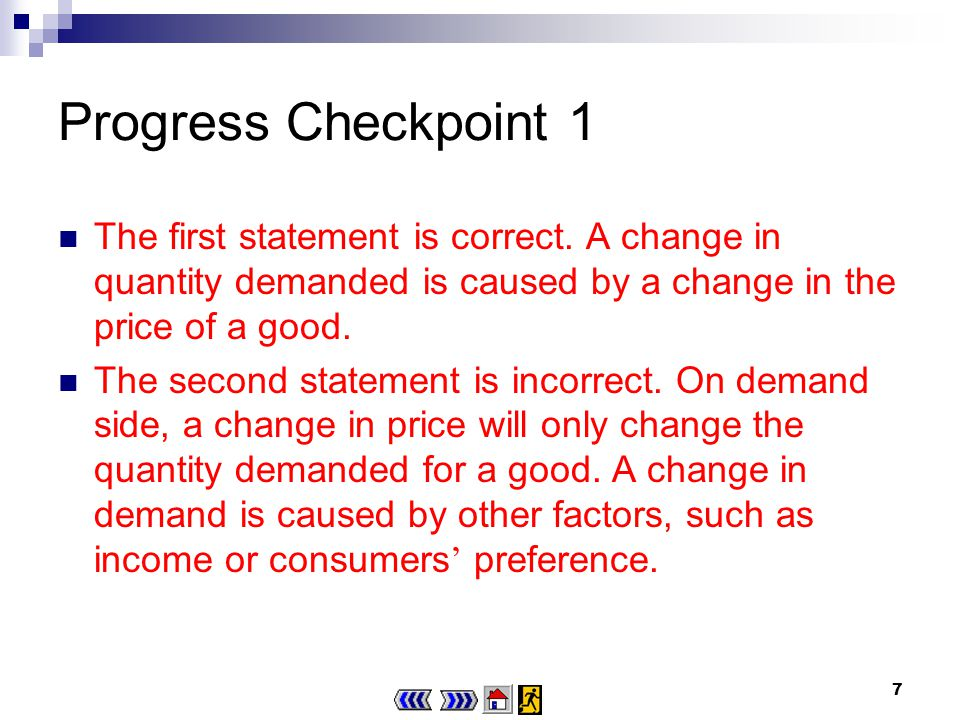 7 Progress Checkpoint 1 The first statement is correct.