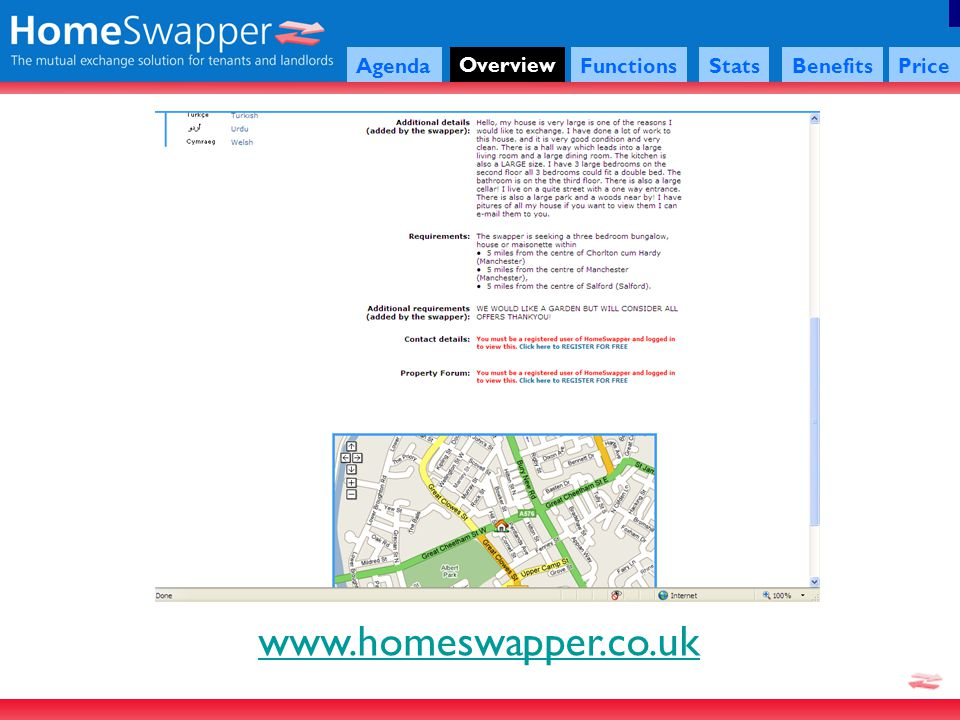 www.homeswapper.co.uk Agenda Overview FunctionsStatsBenefitsPrice If a tenant is logged in they can add the property to My Favourites which would look like this.