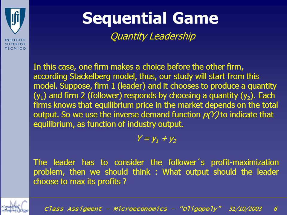 Class Assigment – Microeconomics – Oligopoly 31/10/2003 37 Collusion How to maintain a Cartel.