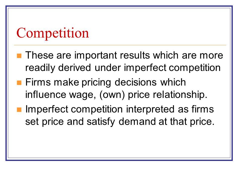 Competition Households : pQdc + Sa = wLs + Firms : = pQs - wLd (pQdc + pQdi - pQs) + (wLd - wLs ) + (Sa - pQdi) = 0 If (pQdc + pQdi - pQs) = 0, then (wLs – wLd) = (Sa - pQdi)