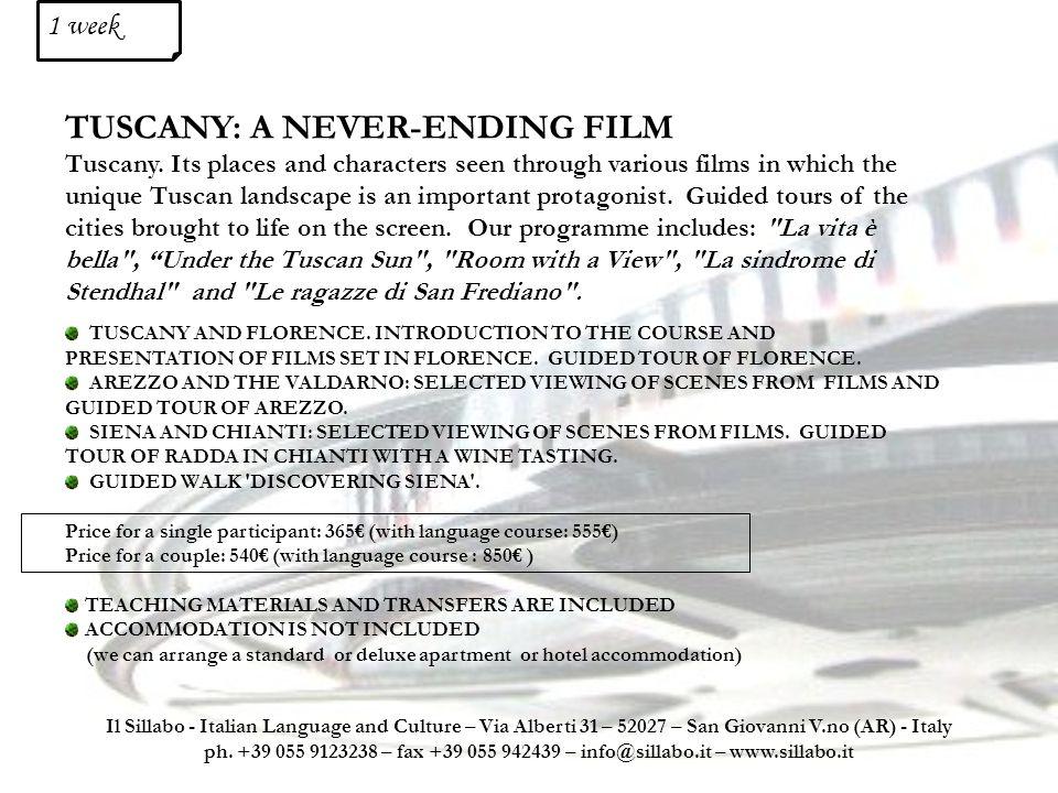 TUSCANY: A NEVER-ENDING FILM Tuscany.