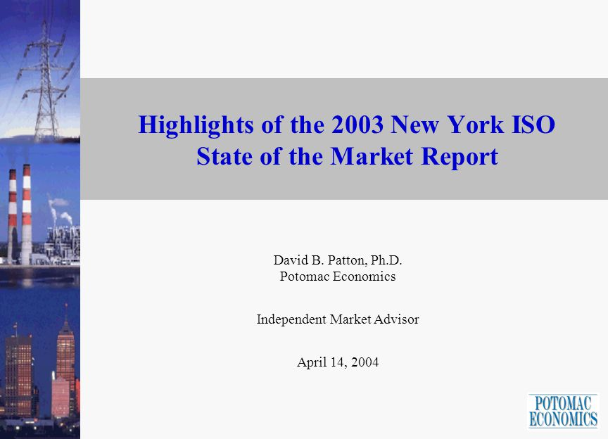 -2- Introduction to the Annual Report This presentation provides highlights from the Annual Report on the New York electricity markets for 2003.
