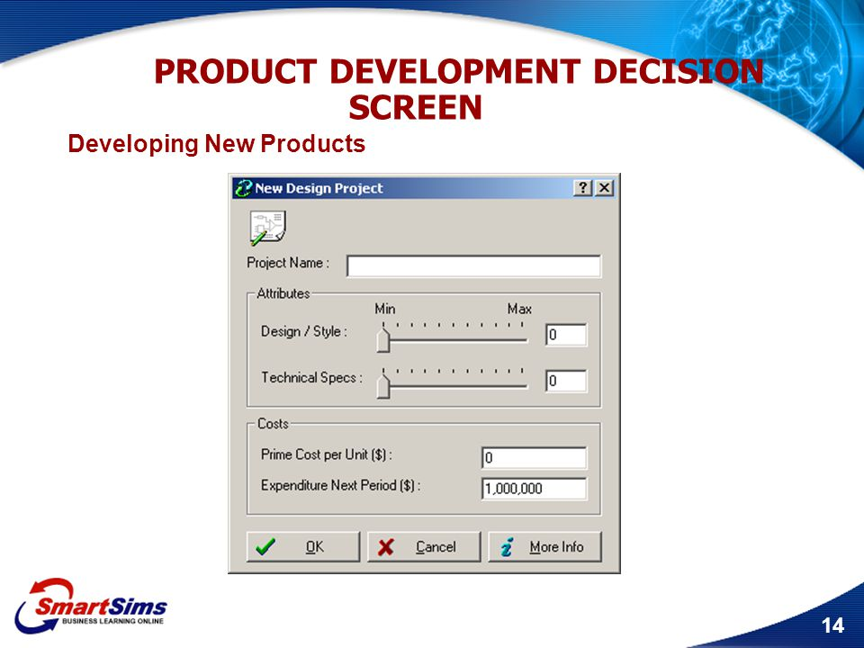 14 PRODUCT DEVELOPMENT DECISION SCREEN Developing New Products