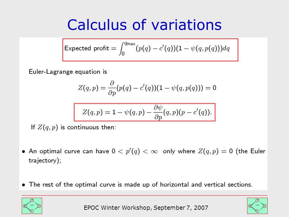 EPOC Winter Workshop, September 7, 2007 Calculus of variations