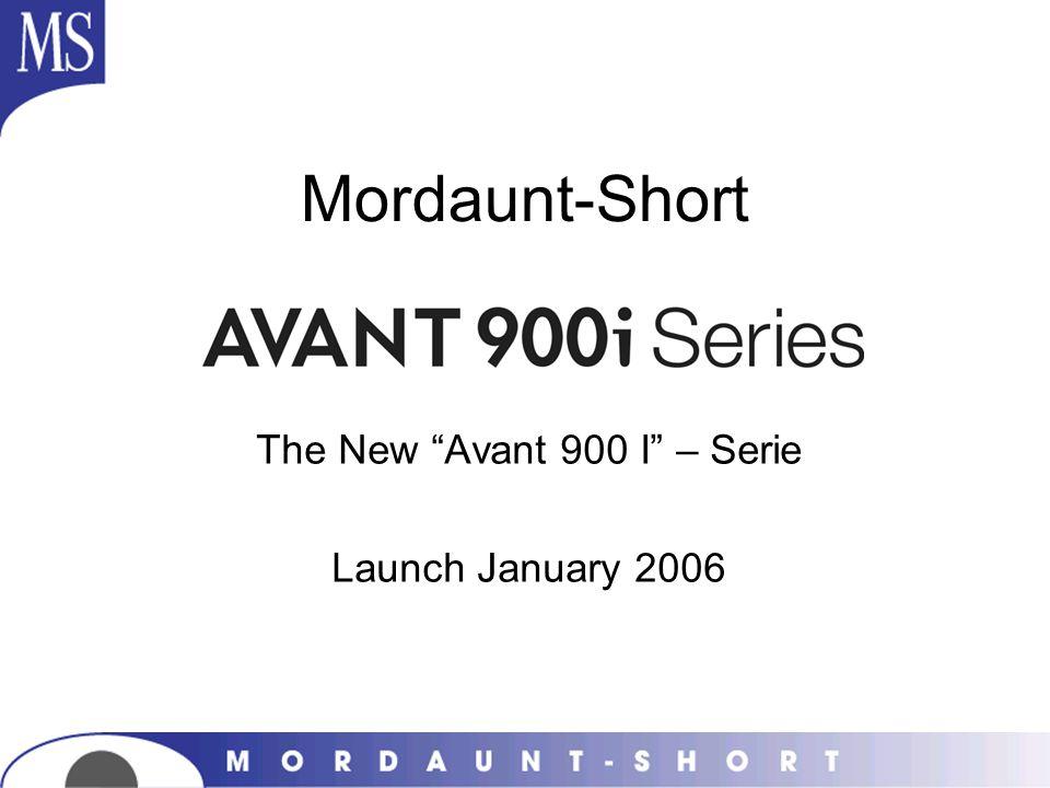 Mordaunt-Short The New Avant 900 I – Serie Launch January 2006