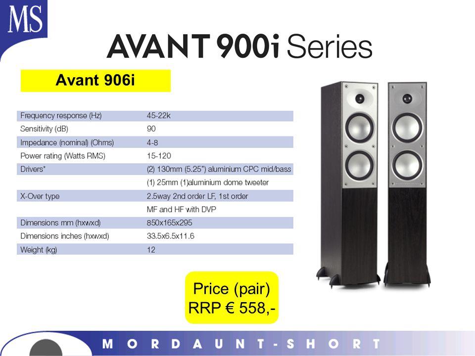 Price (pair) RRP 558,- Avant 906i