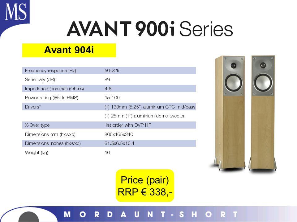 Avant 904i Price (pair) RRP 338,-