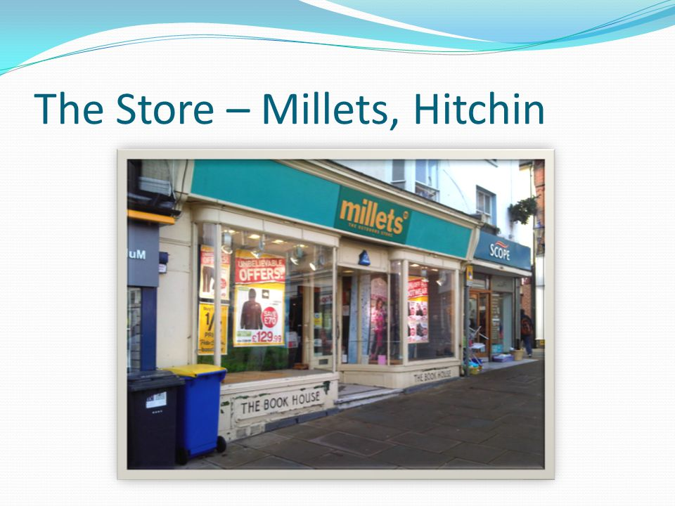 The Store – Millets, Hitchin