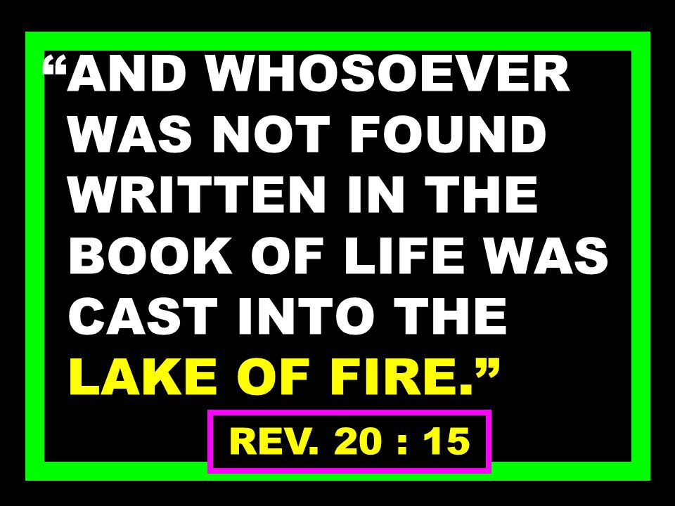 …: THE JUDGMENT WAS SET, AND THE BOOKS WERE OPENED DAN. 7 : 9 - 10