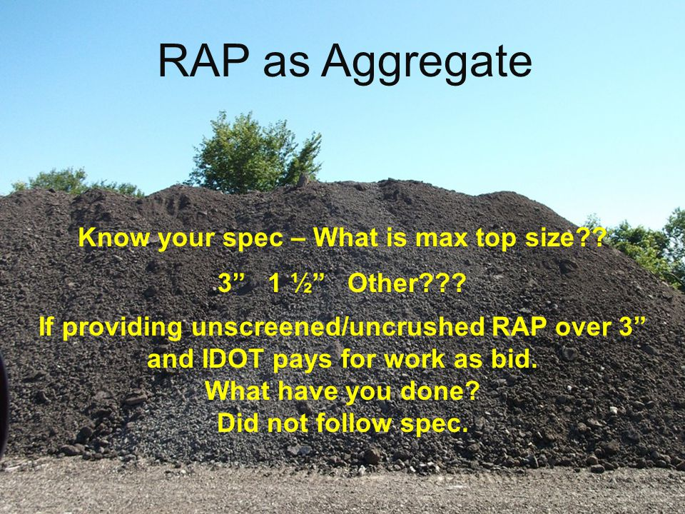 RAP as Aggregate Know your spec – What is max top size?.