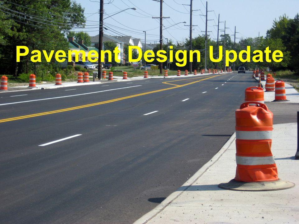 Pavement Design Update