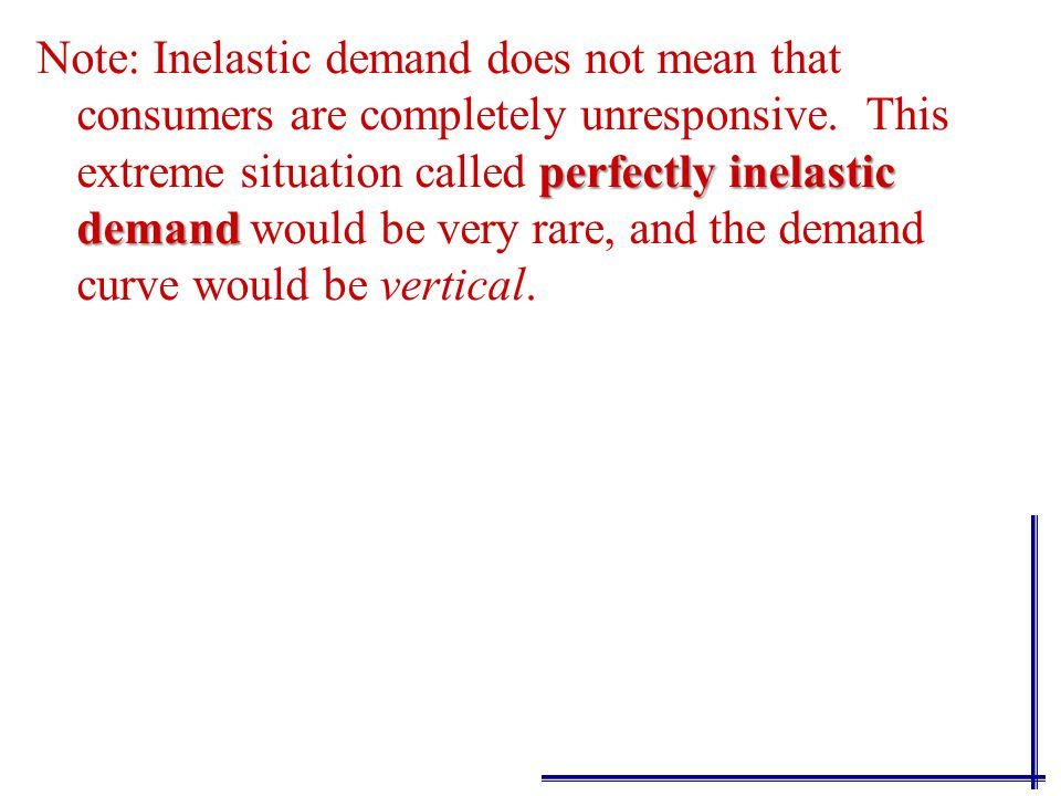 elasticIf the coefficient of elasticity of demand is > 1, we say demand is elastic; The quantity demanded is relatively responsive when ε d is >1. ine