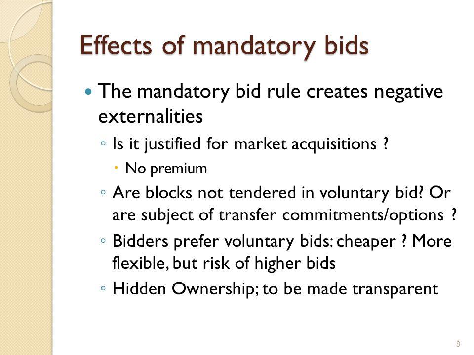Effects of mandatory bids Freezes control blocks.