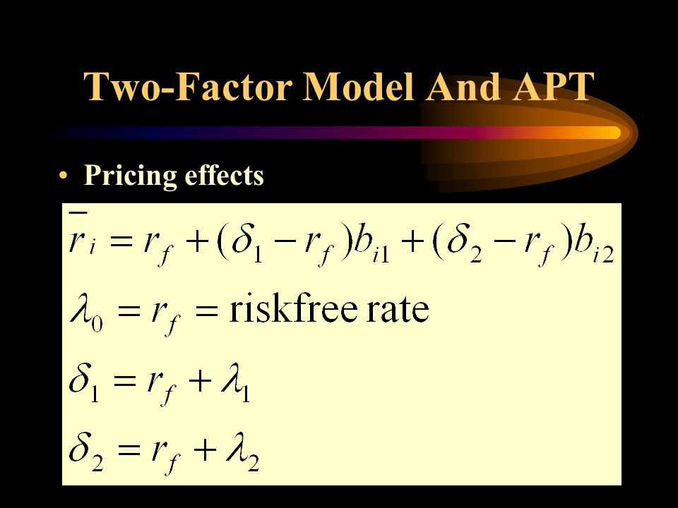 Two-Factor Model And APT Pricing effects