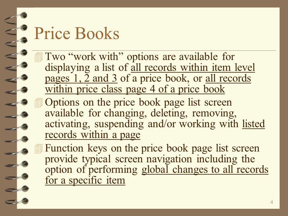14 Finding Price Books All price books that are assigned to a specific Set may be listed The user may key a price book Set name to view a list of all price books assigned to that set