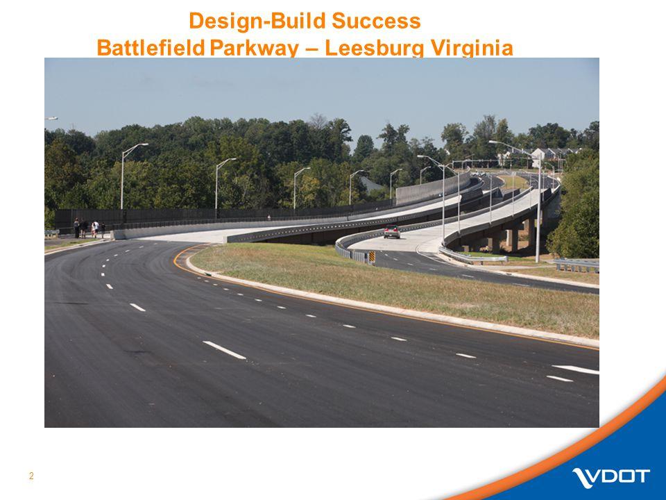 2 Design-Build Success Battlefield Parkway – Leesburg Virginia