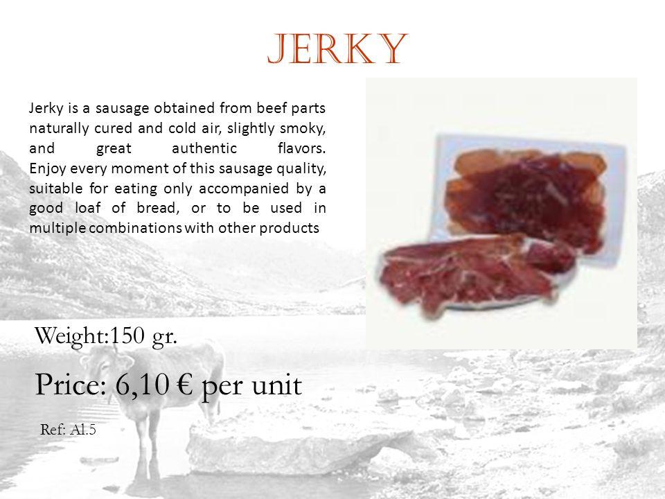 Jerky Ref: Al.5 Weight:150 gr.
