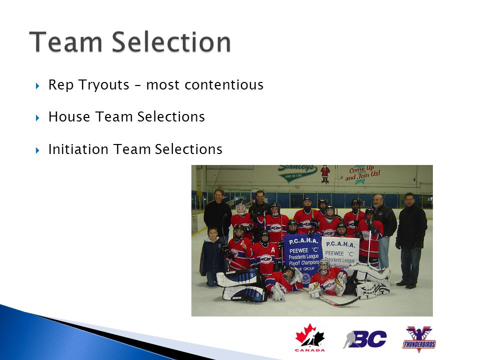 Rep Tryouts – most contentious House Team Selections Initiation Team Selections