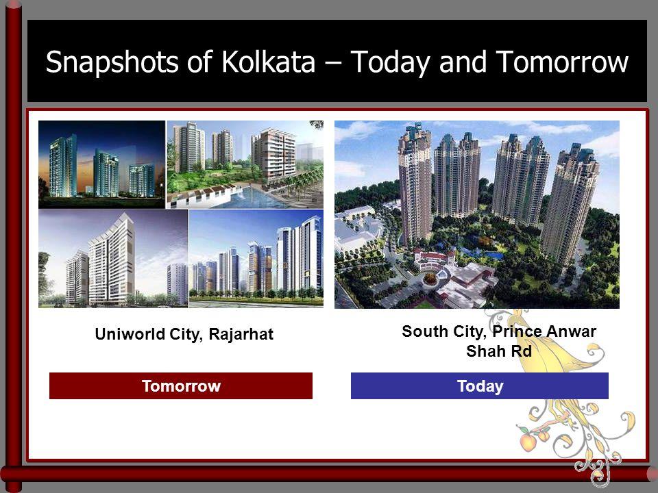 Snapshots of Kolkata – Today and Tomorrow Uniworld City, Rajarhat South City, Prince Anwar Shah Rd TomorrowToday