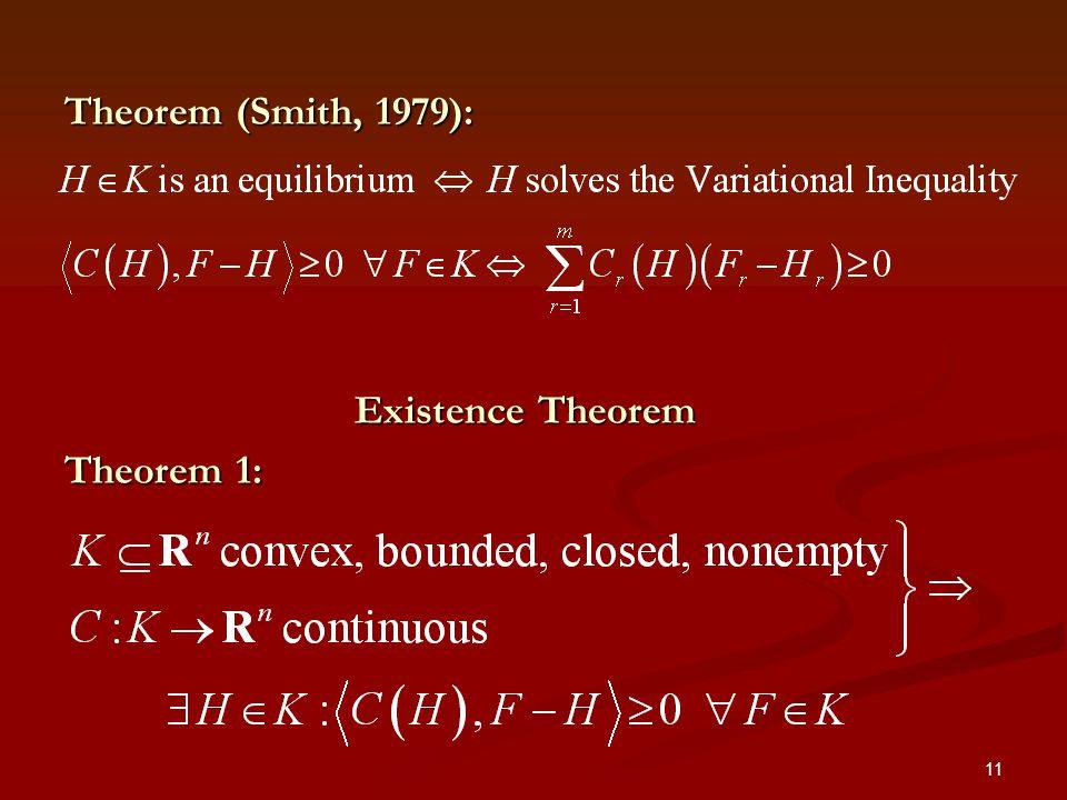 11 Theorem (Smith, 1979): Existence Theorem Theorem 1: