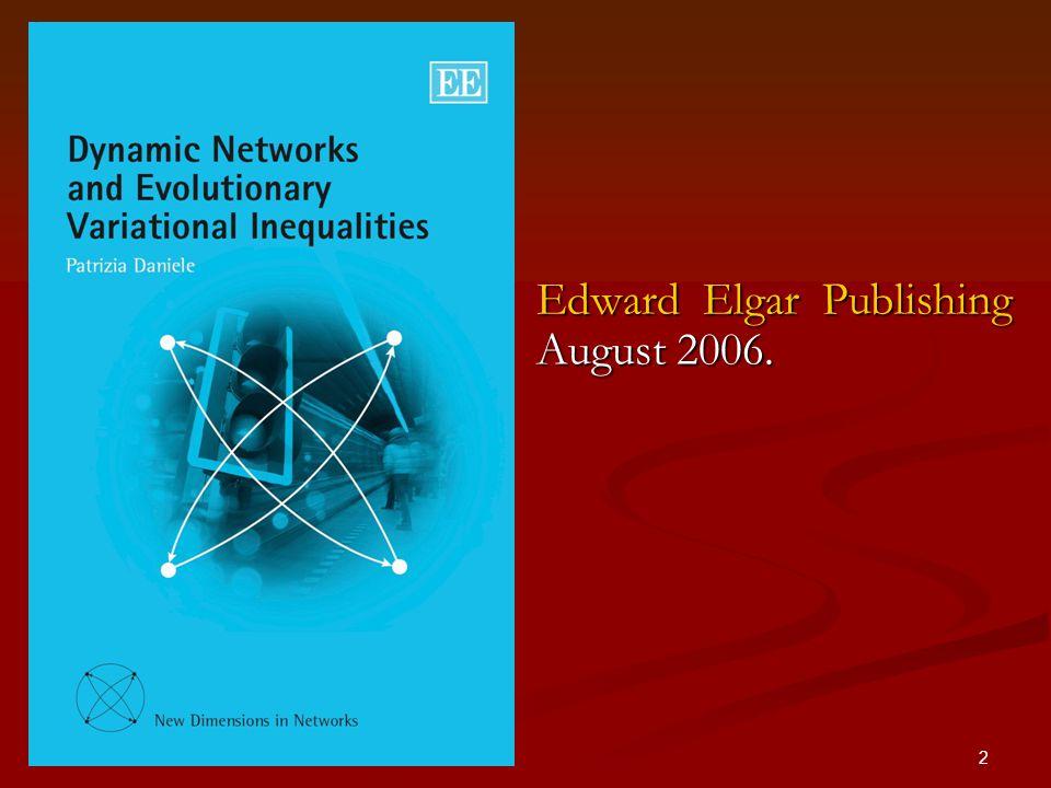 2 Edward Elgar Publishing August 2006.