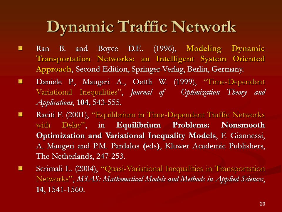 20 Dynamic Traffic Network Ran B. and Boyce D.E.