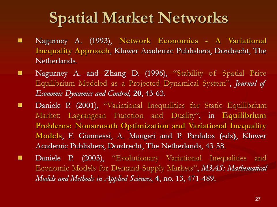 27 Spatial Market Networks Nagurney A.