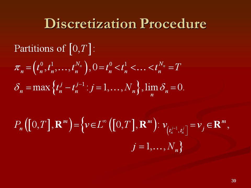 39 Discretization Procedure