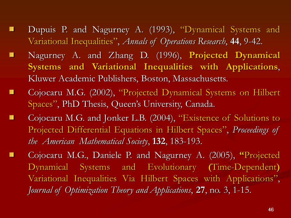 46 Dupuis P. and Nagurney A.