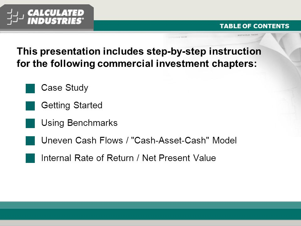 Commercial Investment Module - Real Estate and Mortgage Slide 1 WELCOME Module III: Introduction to Commercial Investment Presentation Designed for use with the Qualifier Plus ® Training Program Real Estate or Mortgage Workbooks Table of Contents...and with the Qualifier Plus IIIfx Calculator