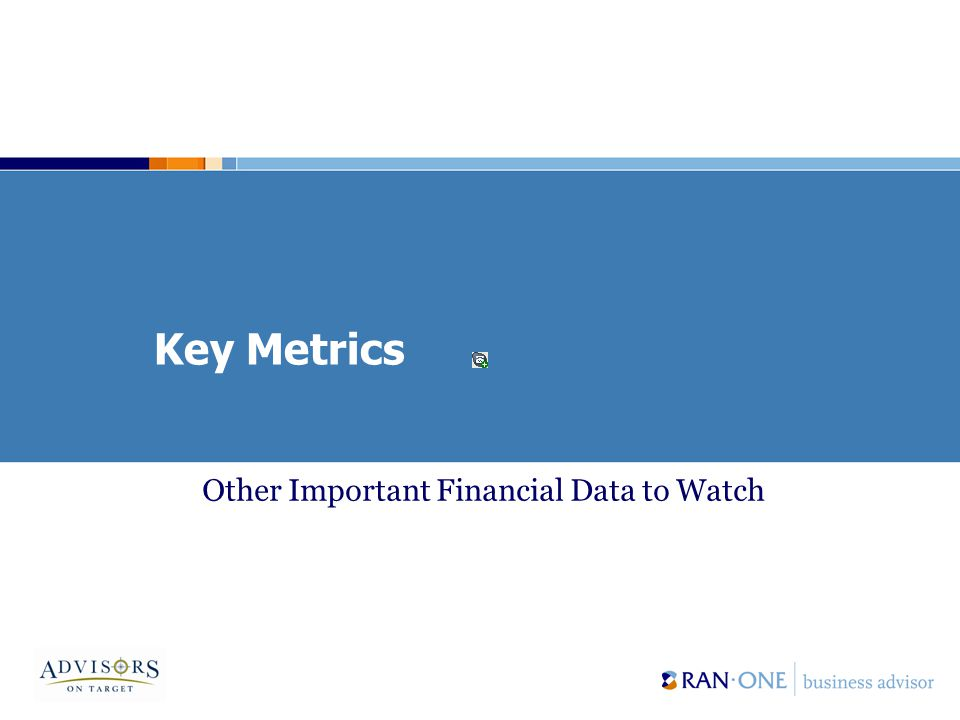 Key Metrics Other Important Financial Data to Watch
