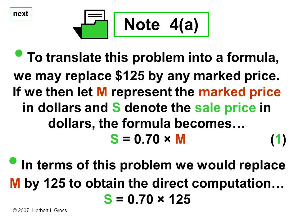 next Note 4(a) To translate this problem into a formula, we may replace $125 by any marked price.