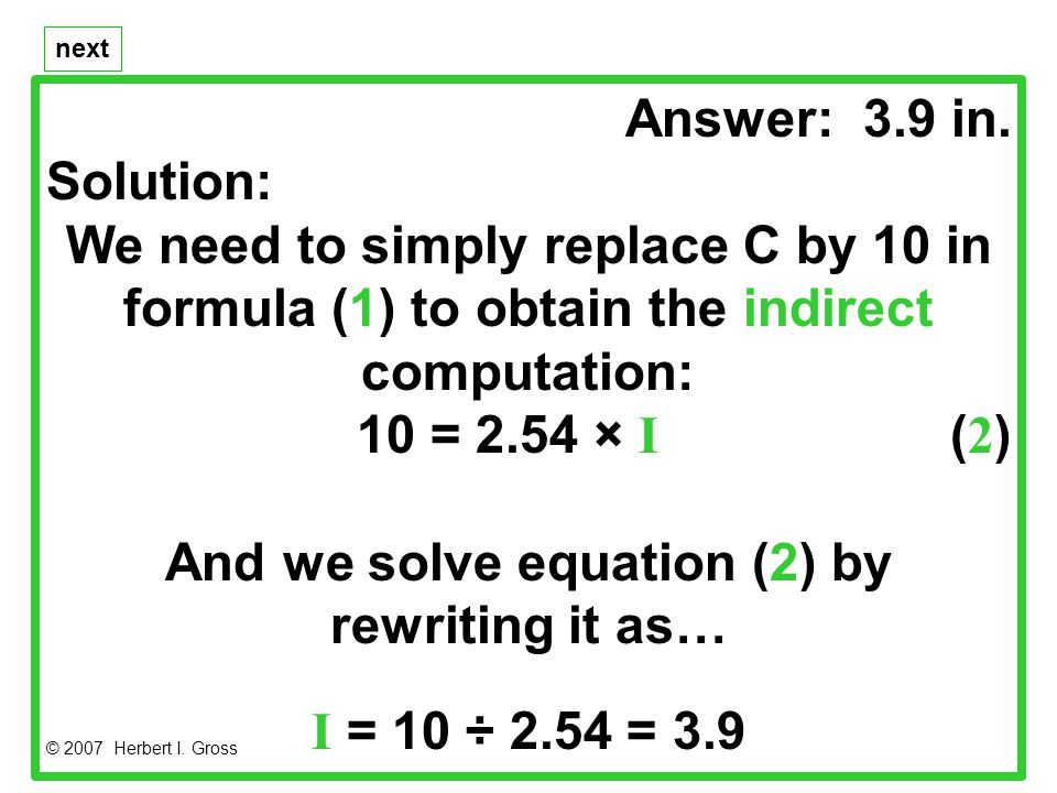 Being able to use approximations can be helpful in trying to determine whether an answer is reasonable.