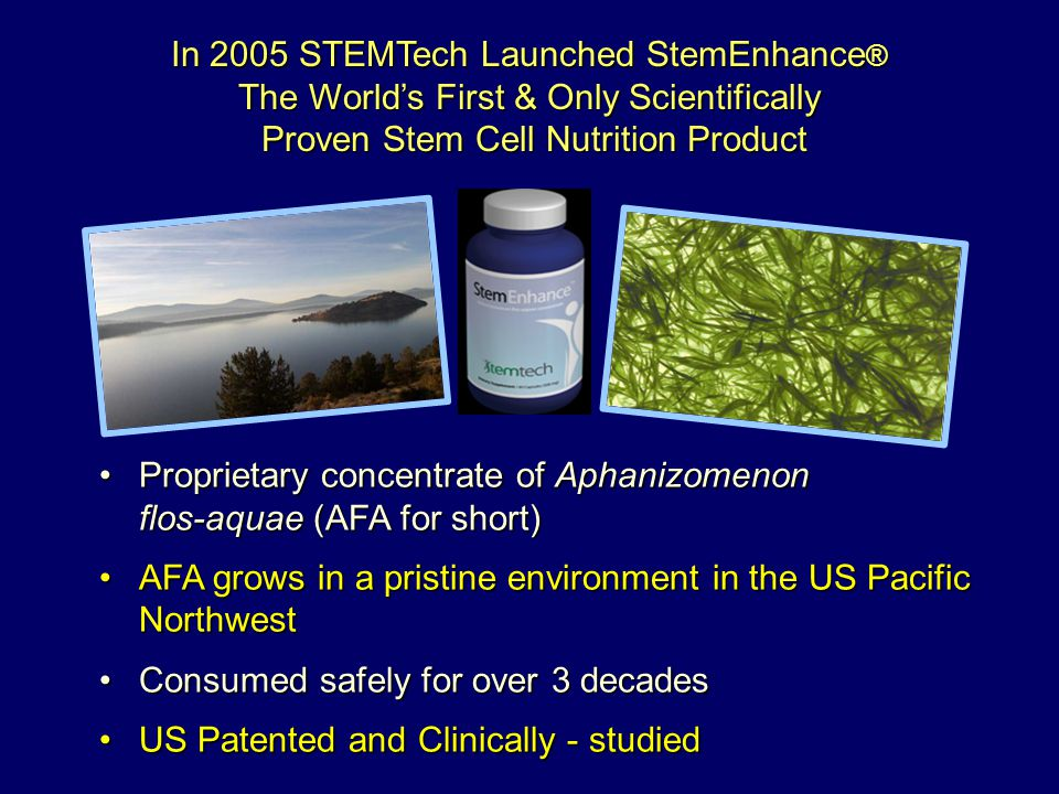 In 2005 STEMTech Launched StemEnhance ® The Worlds First & Only Scientifically Proven Stem Cell Nutrition Product Proven Stem Cell Nutrition Product P