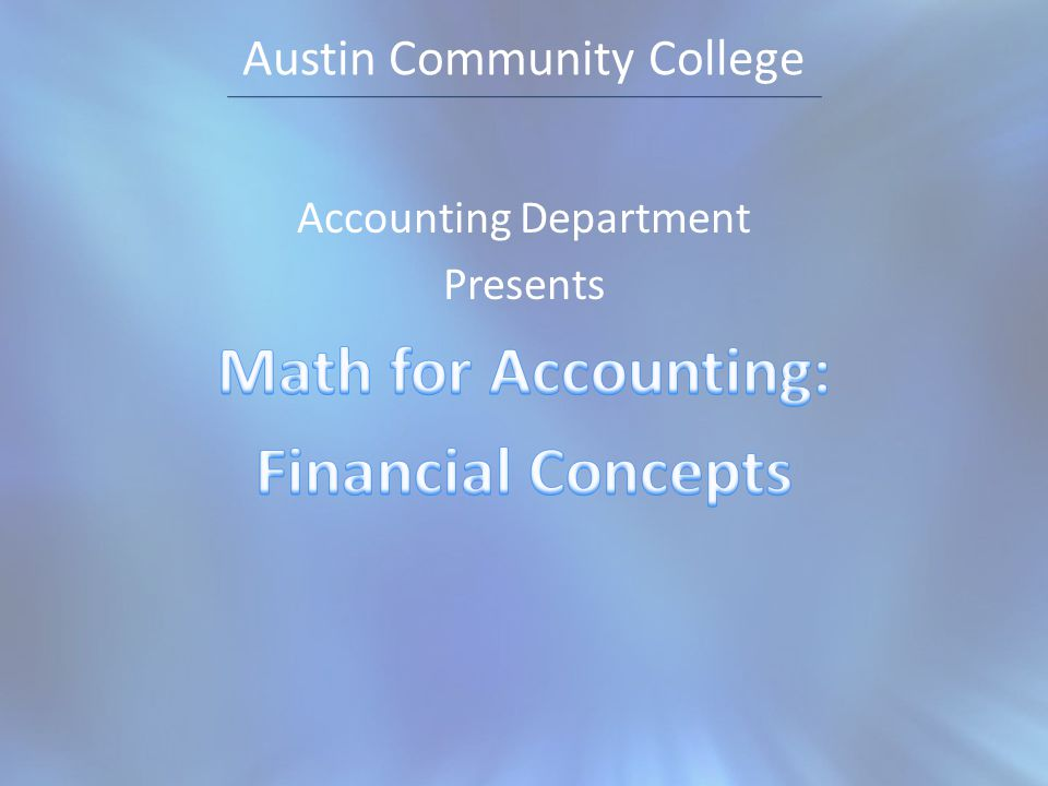 Examples Financial accounting math concepts
