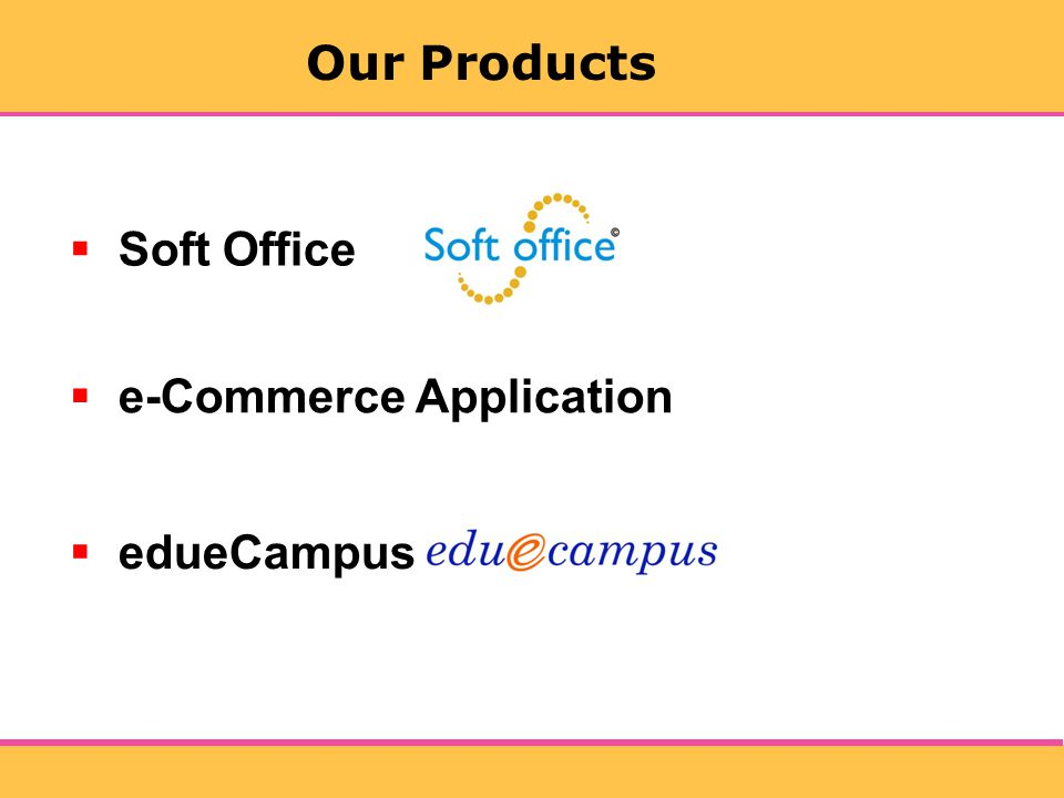 Soft Office e-Commerce Application edueCampus Our Products