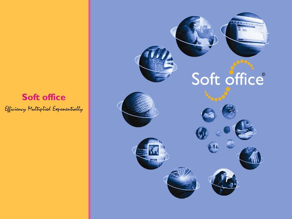 What ever the business needs, soft office increases efficiency in your business process.