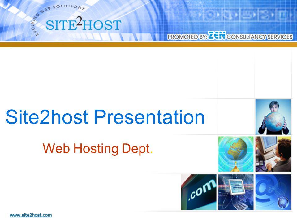 Site2host Presentation Web Hosting Dept.