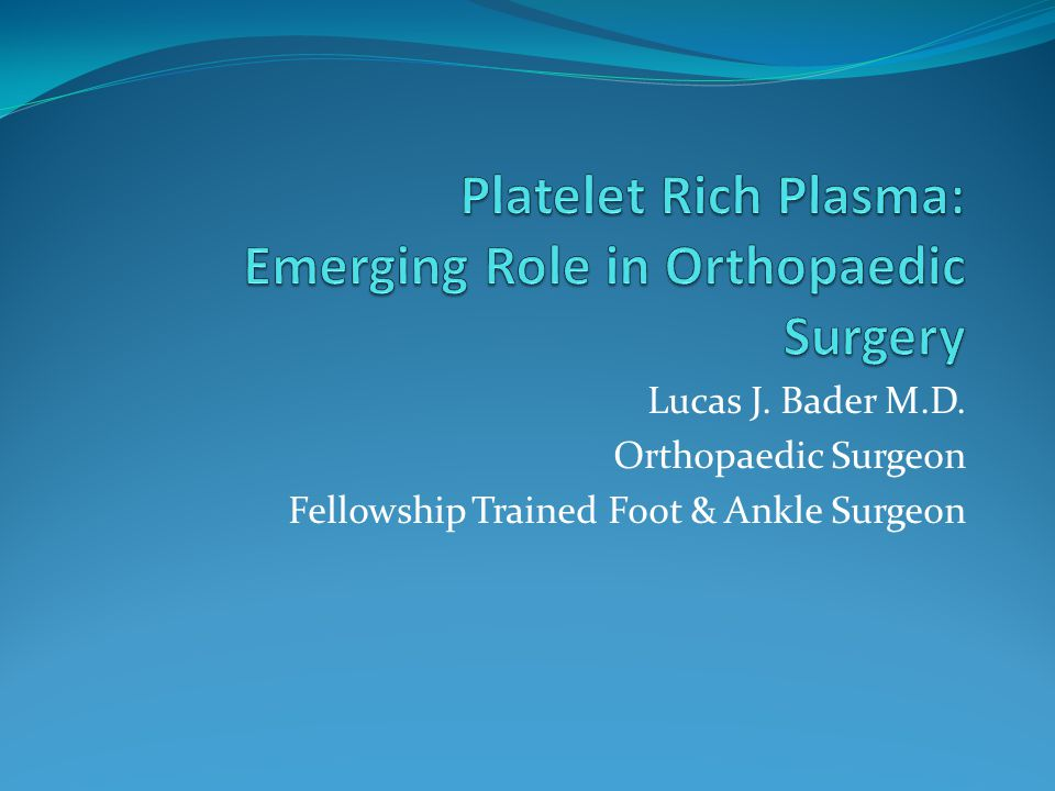 Lucas J. Bader M.D. Orthopaedic Surgeon Fellowship Trained Foot & Ankle Surgeon