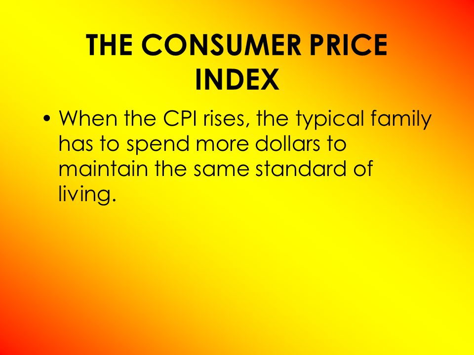 How the Consumer Price Index Is Calculated Fix the Basket: Determine what prices are most important to the typical consumer.